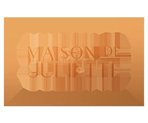MAISON DE JULIETTE